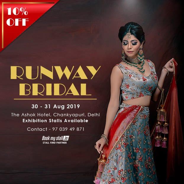 Runway Bridal Exhibition -Wedding Show  - Delhi