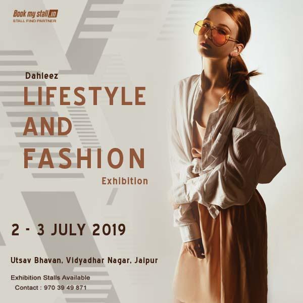 Dahleez Lifestyle and Fashion Exhibition - Jaipur