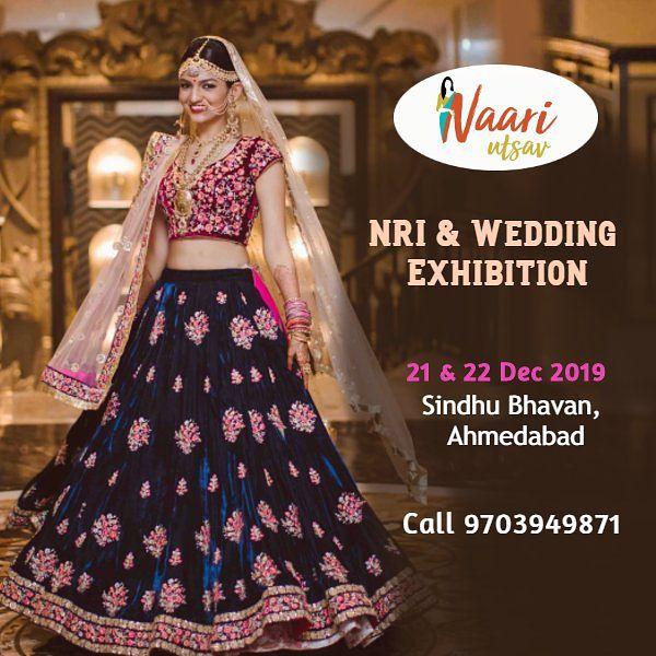 Naari Utsav Lifestyle Exhibition (NRI and Wedding Edition) - Ahmedabad